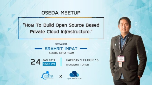 OSEDA Meetup (Jan 19) - How to build OpenSource Based Privat ...